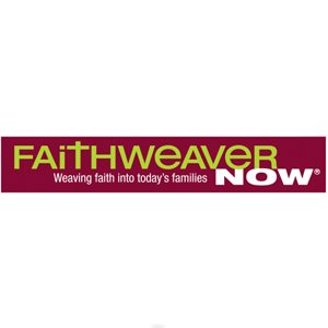 FaithWeaver NOW - Weaving faith into today's families