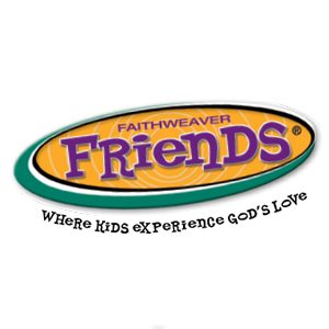 FaithWeaver Firends - The curriculum that builds faith through friendship!