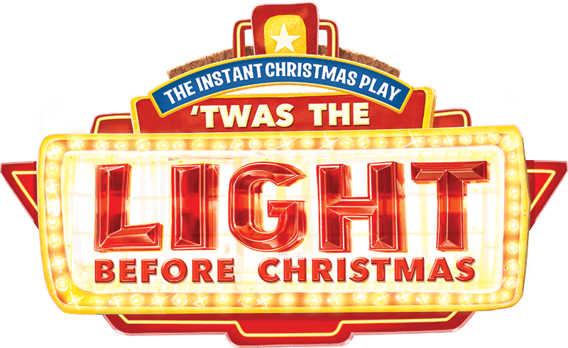 The Instant Christmas Play: Twas the Light Before Christmas