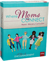 Where Moms Connect A Year of Encouragement