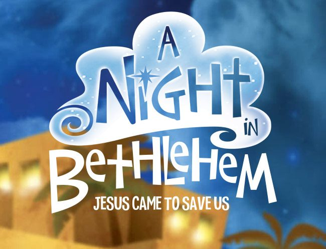 A Night in Bethlehem Jesus Came to Save Us
