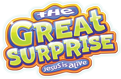 The Great Surprise Jesus is Alive