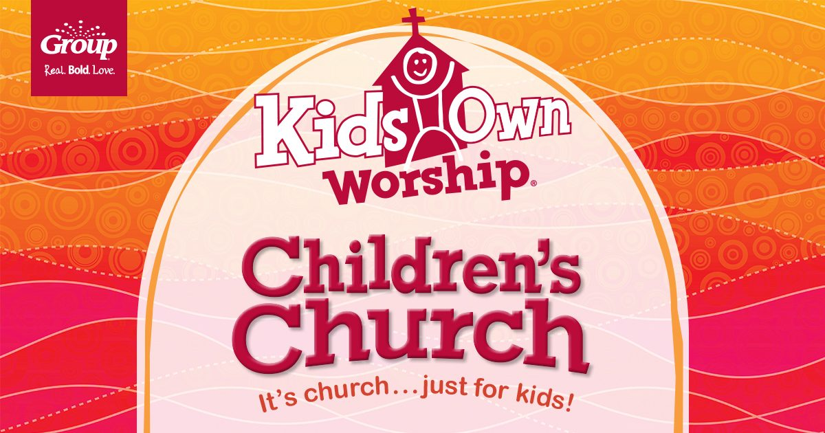Kidsown Worship Group Children S Church Curriculum Group