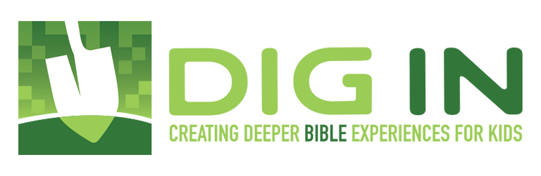 DIG IN Children's Sunday School Curriculum