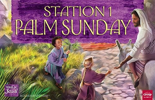 Station 1: Palm Sunday