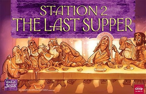Station 2: The Last Supper