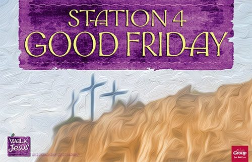 Station 4: Good Friday
