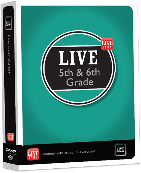 LIVE 5th and 6th Grade Ministry Curriculum