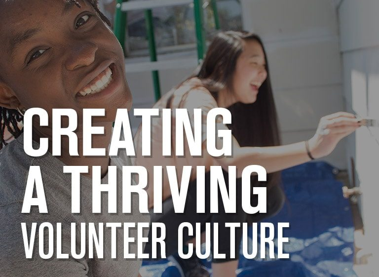 Creating a Thriving Volunteer Culture