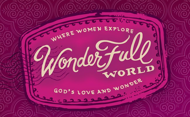 WonderFull World Women's Ministry Retreat