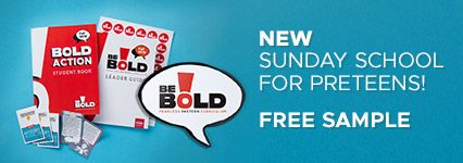 Be Bold Sunday School Curriculum