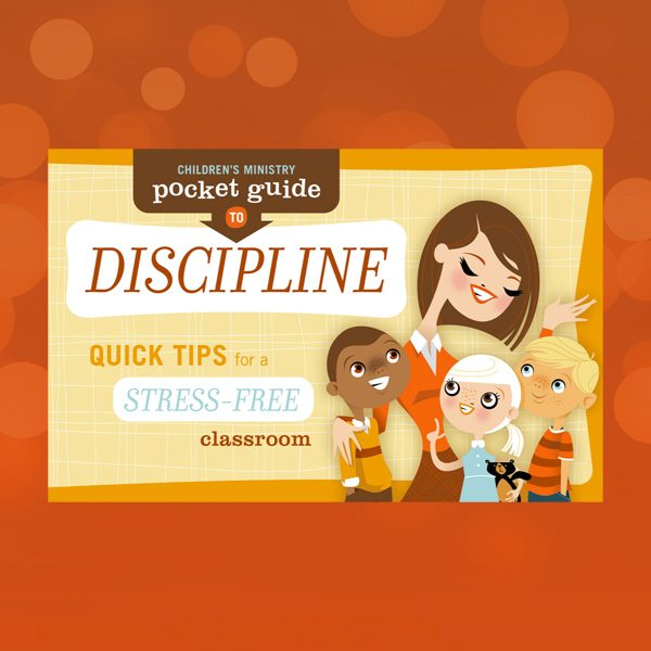 Children's Ministry Pocket Guide to Discipline