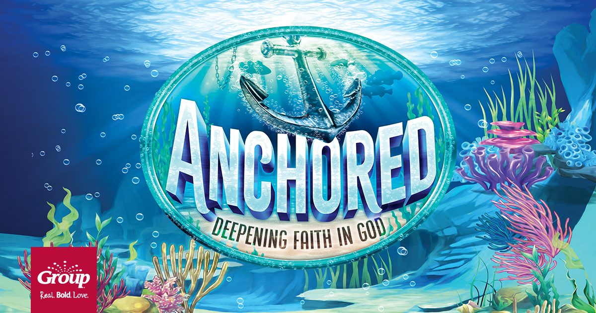 Anchored Weekend Vbs 2020 Vacation Bible School Group