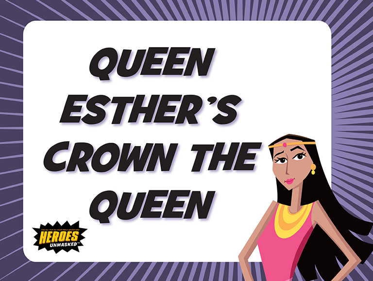 Queen Esther's Crown the Queen