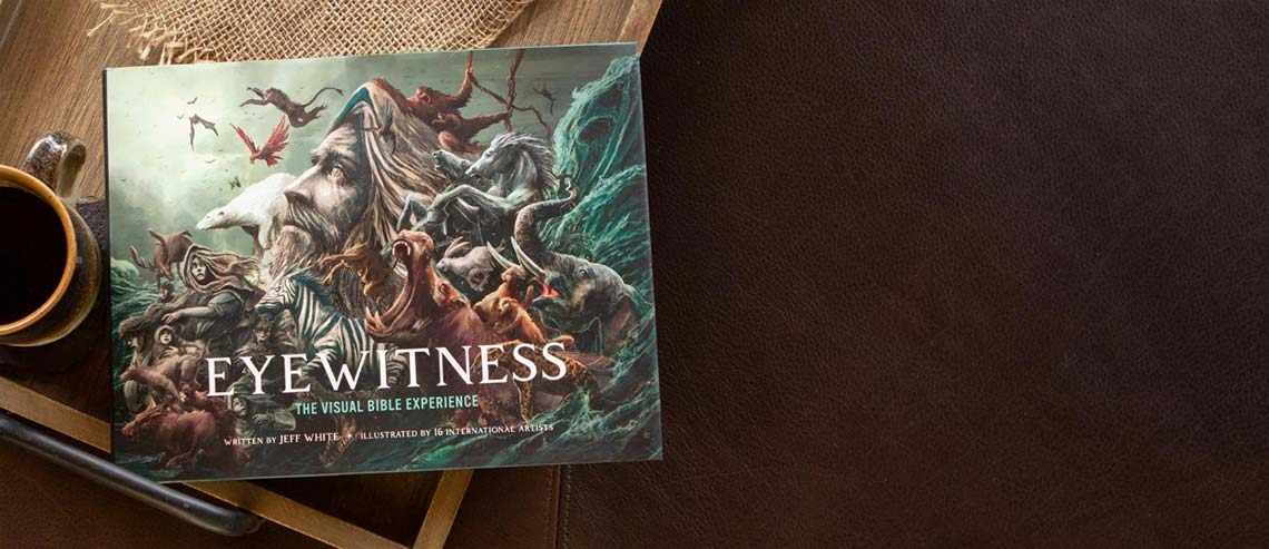 Eyewitness | The Visual Bible Experience