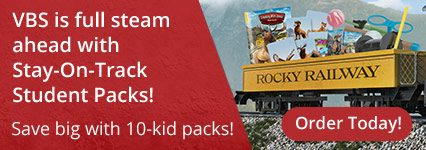 Save on Easy VBS Rocky Railway Stay-on-Track Student Packs - Order Here!
