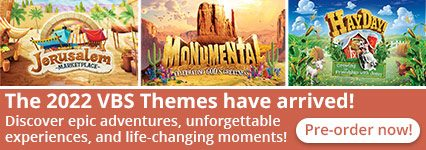 The 2022 VBS Themes have arrived! Discover epic adventures, unforgettable experiences, and life-changing moments in every program! -- Pre-order now!